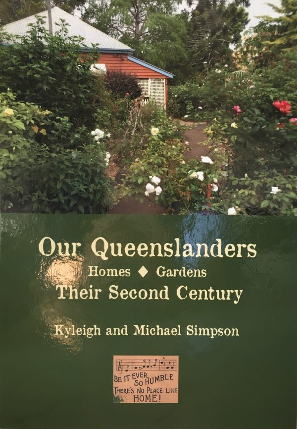 The Iconic Queenslander – Buildings To Be Treasured
